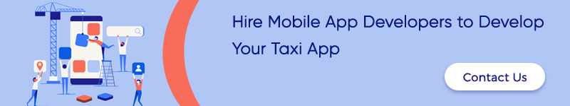 Hire Mobile App Developers to Develop Your Taxi App